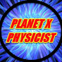 PHYSICIST'S REPORT: PLANET X SYSTEM OBJECT BEHIND THE EARTH