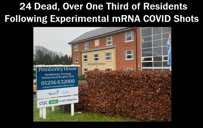 UK Nursing Home: 24 Residents (One Third) Died In 3 Weeks After Experimental MRNA COVID Injections