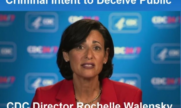 """CDC Director Lies to America Announcing Latest """"Pandemic"""" – """"Pandemic of the Unvaccinated"""""""